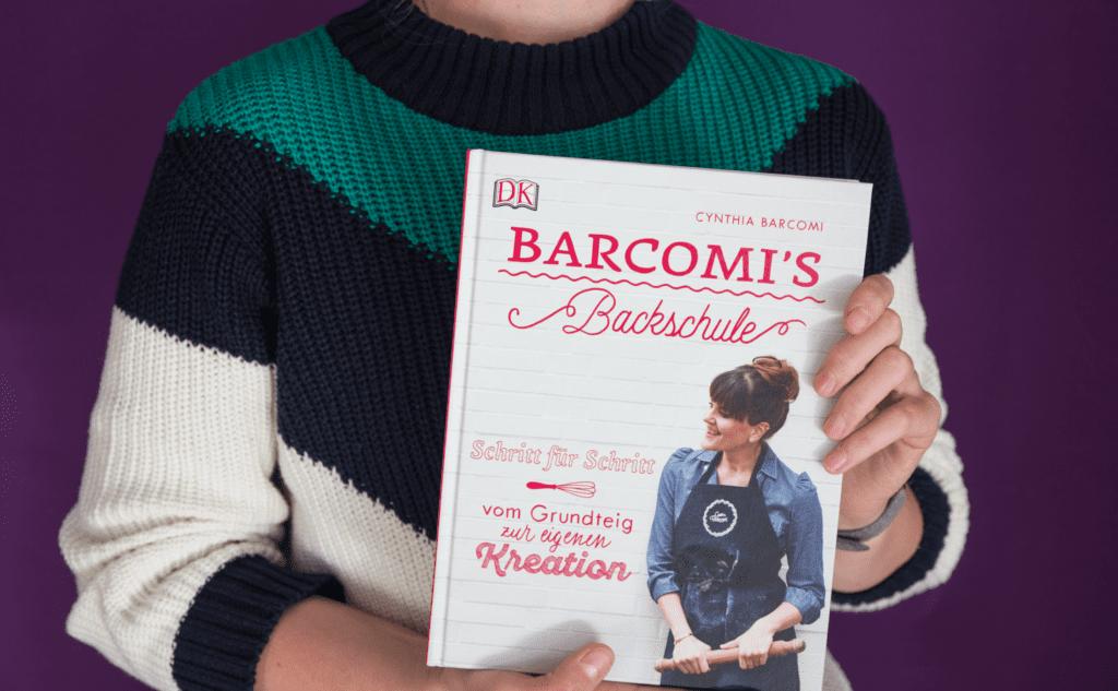 Kochbuch Barcomi's Backschule von Cynthia Barcomi –Süße Rezepte vom Grundteig bis zur eigenen Kreation | Miomente Entdeckermagazin