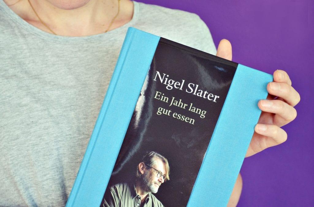 Ein Jahr lang gut essen von Nigel Slater | Kochbuch | Entdeckermagazin Miomente