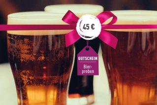 Gutschein für Bierprobe Gutschein für Bierprobe 45€