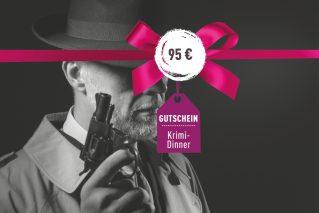 Gutschein für ein Krimi-Dinner Gutschein für ein Krimi-Dinner 95€