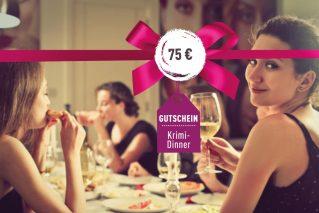 Gutschein für ein Krimi-Dinner Gutschein für ein Krimi-Dinner 75€